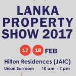 3 WAYS THE LANKA PROPERTY SHOW 2017 CAN HELP YOU